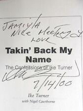IKE TURNER SIGNED - TAKIN' BACK MY NAME - Autobiography, 1st, Tina Turner, RARE