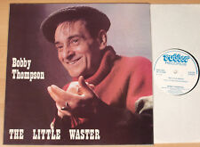 BOBBY THOMPSON - The Little Waster  (RUBBER, UK 1978 / LP NEAR MINT)