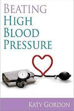 Battre une pression artérielle élevée par Gordon, Katy