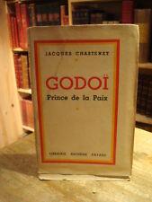 Jacques Chastenet Godoï Prince de la Paix 1943 E.O. num.