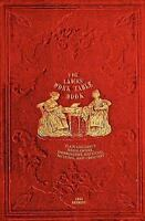 The Ladies' Work-Table Book - 1844 Reprint : Plain and Fancy Needlework,...