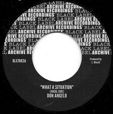 """DON ANGELO - WHAT A SITUATION (7"""" STEPPERS) BACK IN STOCK!!"""