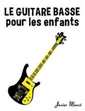 Le Guitare Basse Pour les Enfants : Chants de Noël, Musique Classique,...