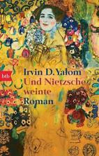 Irvin D. Yalom - Und Nietzsche weinte - UNGELESEN