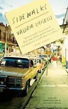Sidewalks by Valeria Luiselli (Paperback / softback, 2014)
