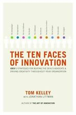 The Ten Faces of Innovation: IDEO's Strategies for Beating the Devil's Advocate