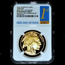 2016-W $50 PROOF GOLD BUFFALO ✪ NGC PF-70-UCAM ✪ 1ST DAY BALTIMORE 1OZ ◢TRUSTED◣