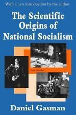Scientific Origins of National Socialism: By Daniel Gasman