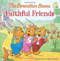 The Berenstain Bears Faithful Friends (Berenstain Bears/Living Lights) by Jan Be