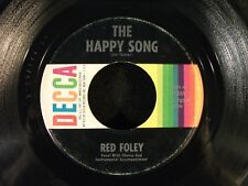 The Happy Song/Wasted Years by Red Foley (Decca 31369) VG-