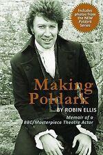 Making Poldark: Memoir of a BBC/Masterpiece Theatre Actor, Good Condition Book,