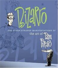 Bizarro and Other Strange Manifestations of the Art of Dan Piraro Piraro, Dan Ve