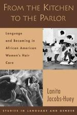 From the Kitchen to the Parlor: Language and Becoming in African American Women'
