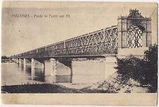 1910 - Piacenza - Ponte in ferro sul Po