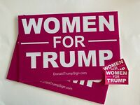 2  Women For Trump ...MAGA ... Campaign Yard Signs+ 2 Decals