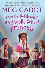 From the Notebooks of a Middle School Princess: Meg Cabot; Read by Kathleen McI