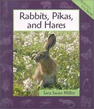 Rabbits, Pikas, and Hares (Animals in Order), Sara Swan Miller, Good Condition,