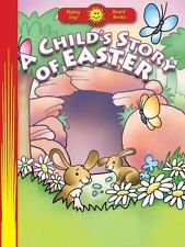 NEW - A Child's Story of Easter (Happy Day(R) Board Books)