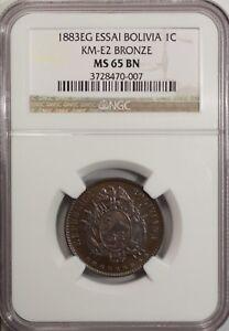 Bolivia 1 Centavo  ESSAI 1883 EG   NGC MS 65 BN UNC Bronze KM - E2