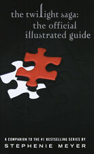 The Twilight Saga The Official Illustrated Guide by Meyer Stephenie