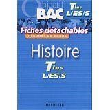 Collectif - Objectif Bac - Fiches détachables : Histoire, terminales L - ES - S
