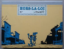 MORRIS   ** LUCKY LUKE.  HORS-LA-LOI  ** PORTFOLIO 275 EX. N & S. CHAMPAKA 1999