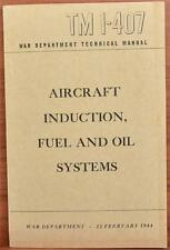 1944 WWII Department Technical Book Aircraft Induction Fuel Oil TM 1-407 Army FM