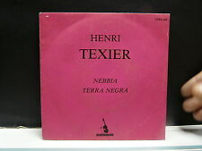 HENRI TEXIER Nebbia / Terra negra CARA 405 JAZZ