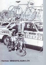 CYCLISME carte HERMAN VANDERSLAGMOLEN  (equipe flandria ca va seul )  1979