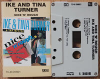 IKE & TINE TURNER - NICE N' ROUGH (AXIS TCAX260021) 1984 AUSTRALIA CASSETTE