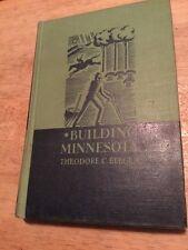 Building Minnesota By Theodore C Blegen