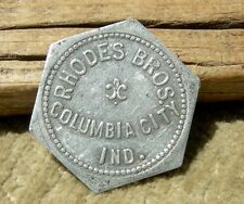 "ca 1900s COLUMBIA CITY INDIANA (WHITLEY CO) HEXAGONAL SHAPE ""RHODES BROS"" TOKEN"