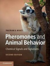 Pheromones And Animal Behavior: Chemical Signals And Signatures: By Tristram ...