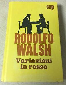 Variazioni In Rosso Libro Rodolfo Walsh Copertina Rigida Come da Foto