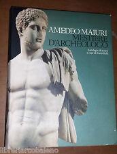ANTICA MADRE, CREDITO ITALIANO - AMEDEO MAIURI, MESTIERE D'ARCHEOLOGO - 1978