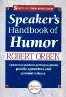 Speaker's Handbook of Humor by Orben, Robert