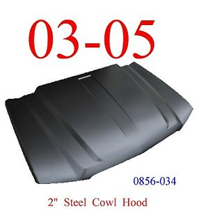 "No Shipping 03 05 Cowl Hood 2"" Chevy Truck Steel, KeyPart 2nd Design 0856-034"