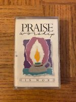 Praise Worship His Word Cassette