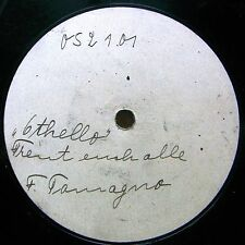 "12"" TAMAGNO FRANCESCO Opera 78 rpm Special Pressing 052101 Othello-Esultate"