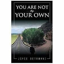 You Are Not Your Own by Joyce Bethwane (2012, Hardcover)