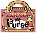 My Purse: Tote-Along Soft Shapes (Foam Book) By Ikids & Bob Filipowich  Like New