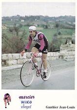 CYCLISME carte cycliste JEAN LOUIS GAUTHIER équipe MERCIER MIKO Vivagel 1979