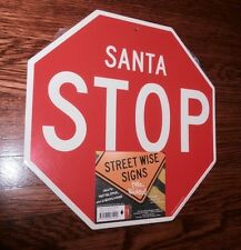 SANTA STOP HO Two Sided Street Wise Christmas Party Sign Holiday Style 11x11