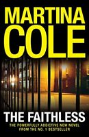 The faithless	Cole Martina	Headline	2011	romanzo	bestseller	lingua inglese nuovo