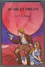 Scarlet Dream by C.L. Moore (First Edition)- High Grade