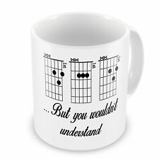 Dad Guitar Chord 'But You Wouldn't Understand' Novelty Gift Mug