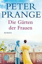 Die Gärten der Frauen von Peter Prange (2020, Taschenbuch)