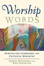 Worship Words: Discipling Language for Faithful Ministry (Engaging Worship), Ver