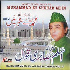 HAJI Muhammad aslam sabri qwwal / JANNAT KA Dar Khula HAI Vol.2 CD