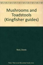 Mushrooms and Toadstools (Kingfisher guides),Derek Reid, Bernard Robinson